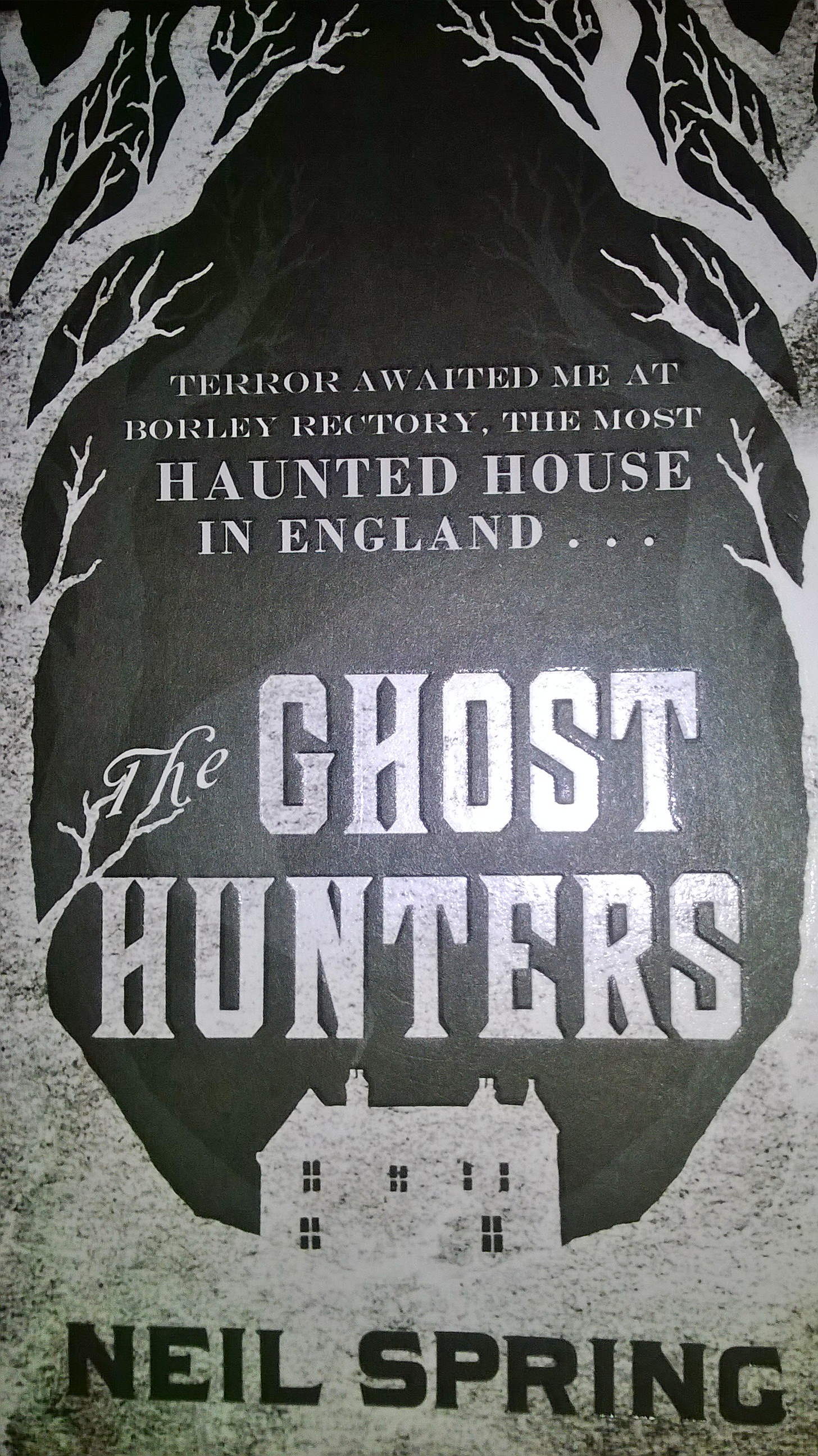 The Ghost Hunters by Neil Spring Book Review | Caliburnus Rises