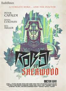 Doctor Who - Robot of Sherwood poster by Stuart Manning