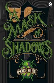 A Mask of Shadows by Oscar De Muriel courtesy of Amazon.co.uk
